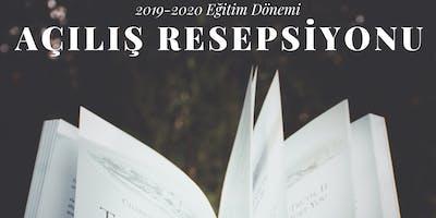 2019-2020 Akademik Yılı Açılış Resepsiyonu
