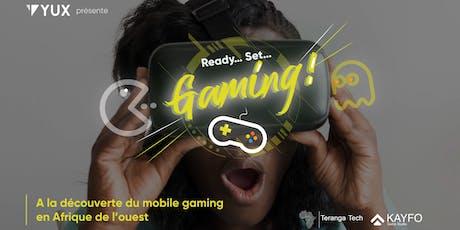 A la découverte du mobile gaming en Afrique de l'Ouest billets