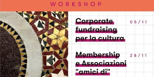 FUNDRAISING PER LA CULTURA - 2 workshop a BASE MILANO
