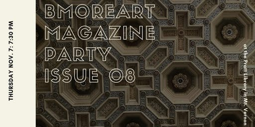 BmoreArt Magazine Release Party for Issue 08: Archive