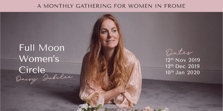 Full Moon Women's Circle with Daisy Jubilee tickets