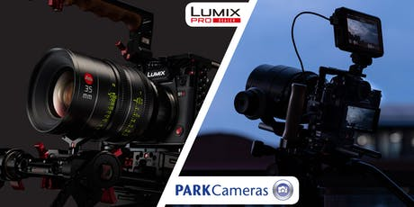 Film-making with the Panasonic LUMIX S1H tickets