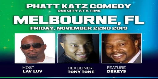 MELBOURNE, FL- Phatt Katz Comedy: One City at a Time
