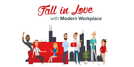 Fall in Love with Modern Workplace - Chicago tickets