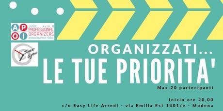 Organizzati... le tue priorità biglietti