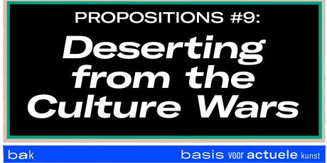 XIV. Propositions #9: Deserting from the Culture Wars  tickets
