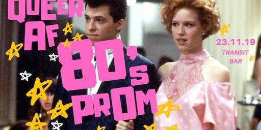 ♡ QUEER AF Canberra ♡ 80's Prom ♡ Transit Bar