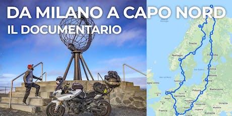 Da Milano a Capo Nord, in moto, in solitaria biglietti