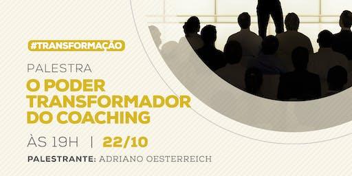 O Poder Transformador do Coaching - Blumenau - 22/10