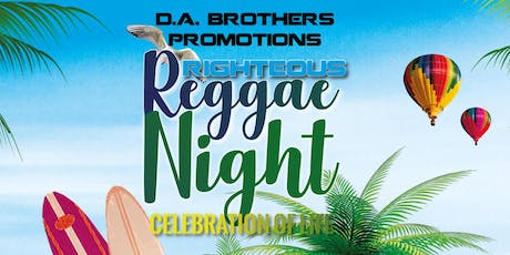 Righteous Reggae Night - Celebration of Life tickets