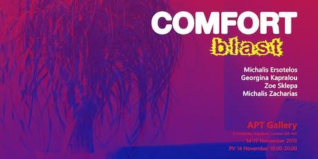 Comfort blast  tickets