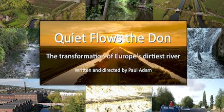 Quiet Flows the Don:  The Transformation of Europe's Dirtiest River tickets
