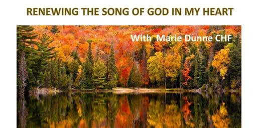 Renewing the Song of God in my Heart
