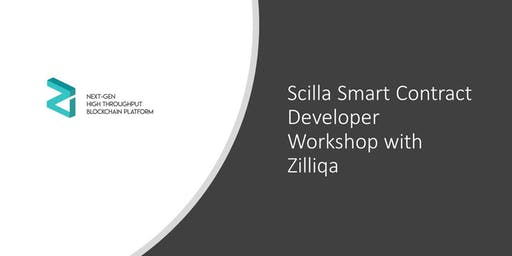 Scilla Smart Developer Contract Workshop (Zilliqa)