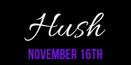 Hush Party tickets