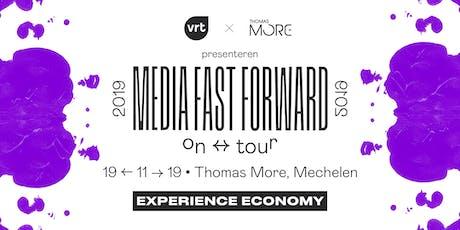 Media Fast Forward - Experience Economy tickets
