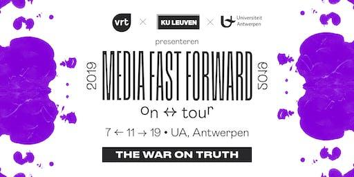 Media Fast Forward - The war on truth