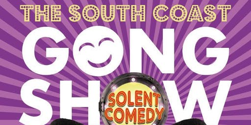 The South Coast Gong Show