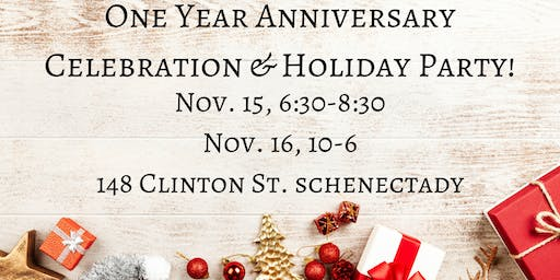 One Year Anniversary Celebration & Holiday Party!
