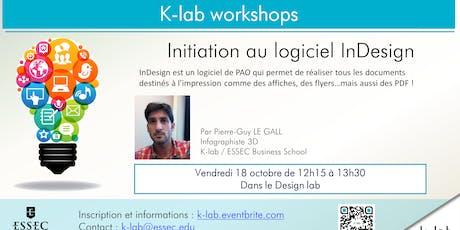 Les Ateliers du K-lab - Initiation au logiciel InDesign - Open workshop billets