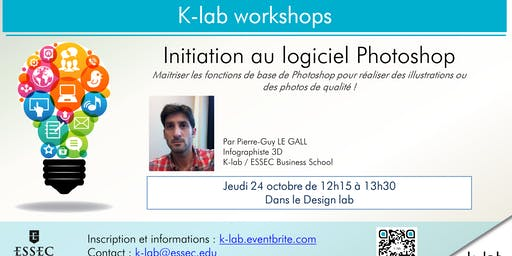 K-lab workshops - Initiation au logiciel Photoshop - Open workshop
