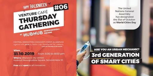 Venture Café Thursday Gathering #6 Smart Cities