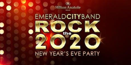 Emerald City Rock the 2020 New Years Eve at Hilton Anatole Dallas tickets