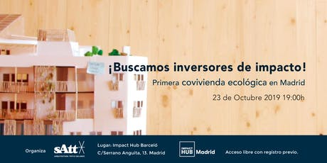 Inversión de impacto - Primera COVIVIENDA ECOLÓGICA en Madrid tickets
