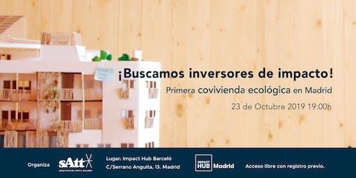 Inversión de impacto - Primera COVIVIENDA ECOLÓGICA en Madrid