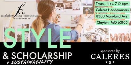 Style & Scholarship + Sustainability - Presented By Caleres tickets