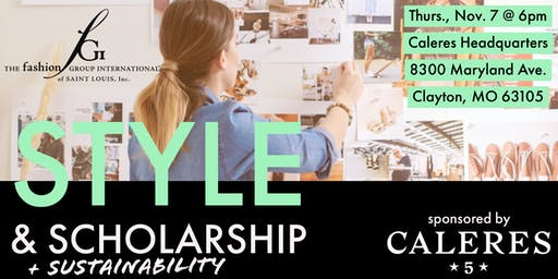 Style & Scholarship + Sustainability - Presented By Caleres