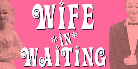 A Wife in Waiting tickets