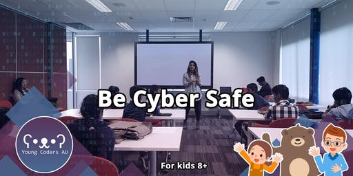 Young Coders AU - Be Cyber Safe