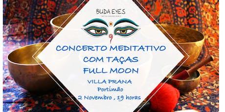 Concerto Meditativo | Taças Tibetanas Full Moon bilhetes