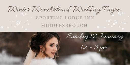 Winter Wonderland Wedding Fayre at Sporting Lodge Inn, Middlesbrough