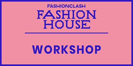 WORKSHOP: Awearness Fashion tickets