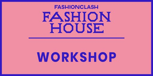 WORKSHOP: Awearness Fashion