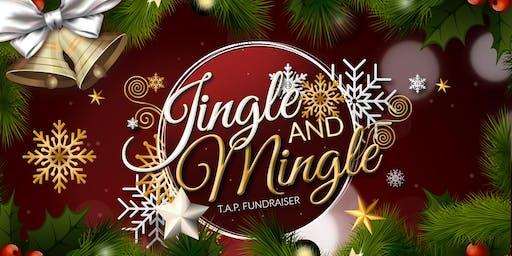 TAP Inc. Jingle and Mingle Annual Fundraiser