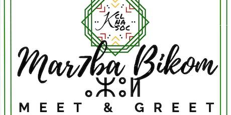 KCL NA SOC'S FIRST 'MAR7BA BIKOM' EVENT (M&G) tickets