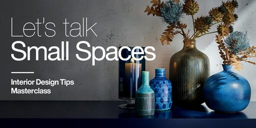Crate and Barrel TDM Masterclass - Let's Talk Small Space Style