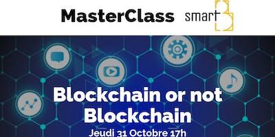 Blockchain or not Blockchain