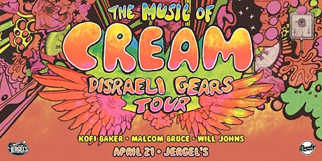 The Music of Cream – Disraeli Gears Tour tickets