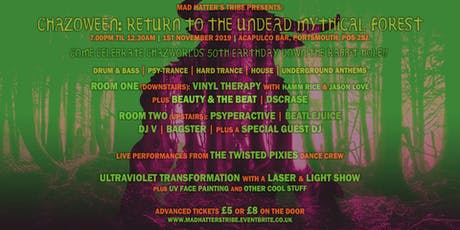 Chazoween: Return to the Undead Mythical Forest 2019 tickets