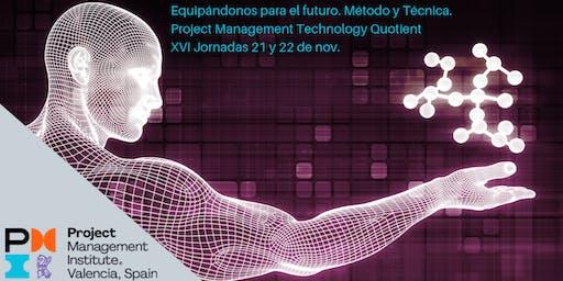 XVI Jornadas: Equipándonos para el futuro. PMTQ: Método y Técnica.