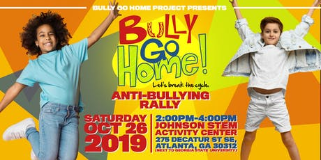 Bully Go Home Anti-Bullying Rally tickets