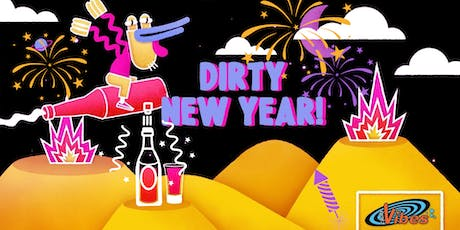 Dirty New Year! - Club Vibes x Café Stalles tickets