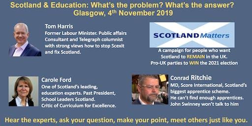 Scotland Matters In Glasgow, 7.30pm  Monday 4th November 2019