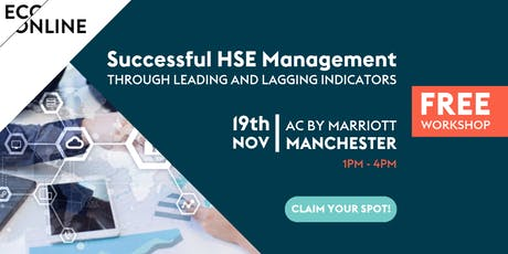 Successful HSE Management Through Leading and Lagging Indicators tickets