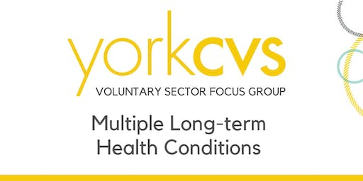 Voluntary Sector Focus Group - Multiple Long-term Health Conditions