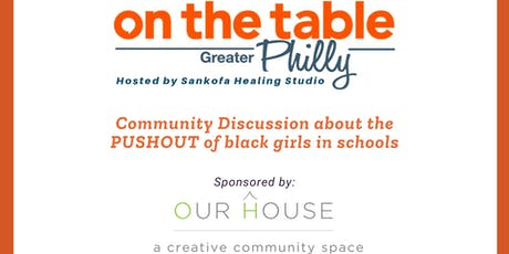 On the Table Philly: Community discussion about PUSHOUT tickets